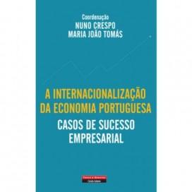 A Internacionalização da Economia Portuguesa – Casos de Sucesso Empresarial